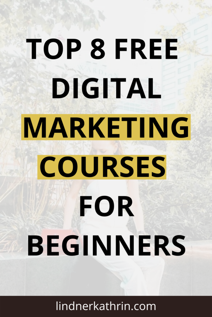 Top 8 Free Digital Marketing Courses For Beginners